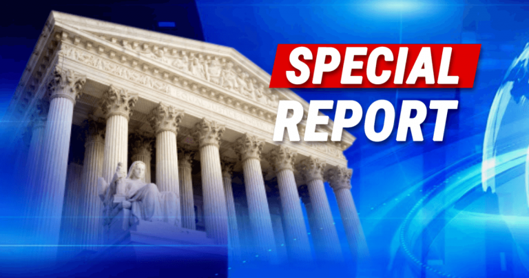 In Historic 9-0 Decision, Supreme Court Drops A Sledgehammer On Illegal Aliens