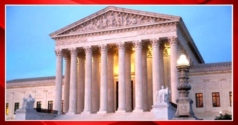 Supreme Court Sends Shockwaves Through Washington – Takes Up Extremely Controversial Case